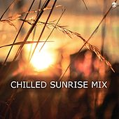 Chillout Sunrise Mix by Various Artists