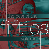 The Best Of The Fifties Volume 5 de Various Artists