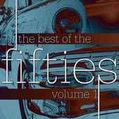 The Best Of The Fifties Volume 1 by Various Artists