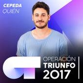 Quién (Operación Triunfo 2017) de Cepeda