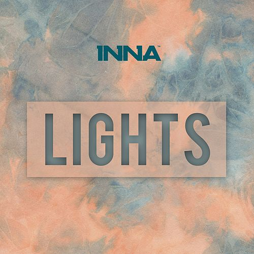 Lights by Inna
