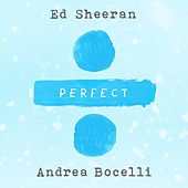 Perfect Symphony (with Andrea Bocelli) di Ed Sheeran
