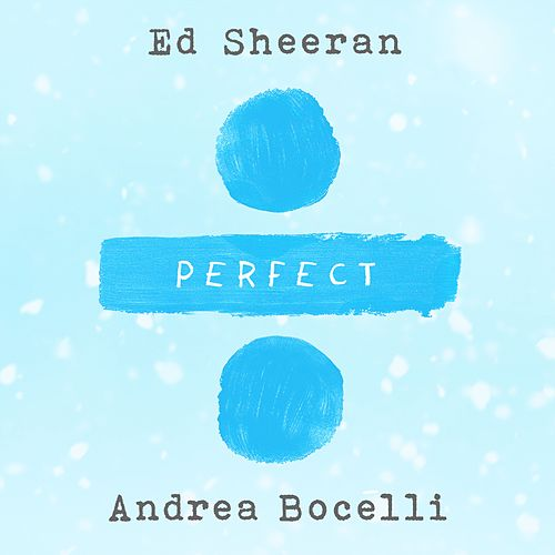 Perfect Symphony (with Andrea Bocelli) by Ed Sheeran