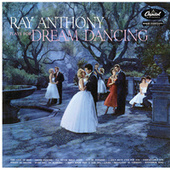 Ray Anthony Plays For Dream Dancing by Ray Anthony