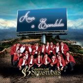 Amor A Escondidas de Banda Los Sebastianes