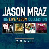 The Live Album Collection, Volume One di Jason Mraz