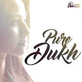 Pure Dukh by Various Artists
