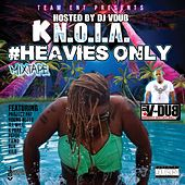 Heavies Only!! by Knoia