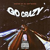 Go Crazy by HeyZeus
