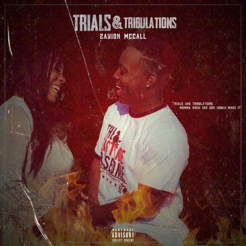 Trials & Tribulations de Zayion McCall