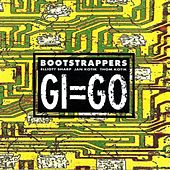 Gi=Go by Bootstrappers