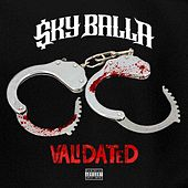 Validated (feat. Mozzy) von Sky Balla