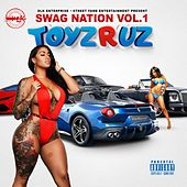 Swag Nation, Vol.1: Toyz R Uz von Various Artists