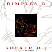 Sucker DJ by Dimples D.