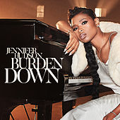 Burden Down by Jennifer Hudson