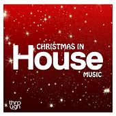Christmas In House Music - EP by Various Artists