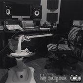 Baby Making Music by Chaundon