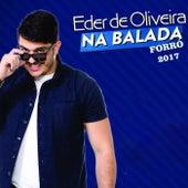 Na Balada Forró 2017 von Eder de Oliveira