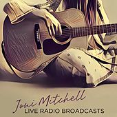 Live Radio Broadcasts by Joni Mitchell