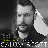 You Are The Reason (Tiësto's AFTR:HRS Remix) by Calum Scott