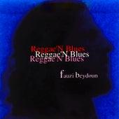 Reggae 'n' Blues de Fauzi Beydoun
