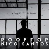 Rooftop (Acoustic Version) von Nico Santos