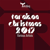 Tarakon Christmas 2017 by Various Artists