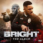 Bright: The Album von Various Artists