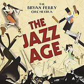 The Jazz Age von Bryan Ferry