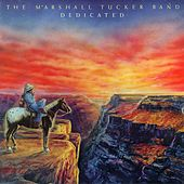 Dedicated by The Marshall Tucker Band