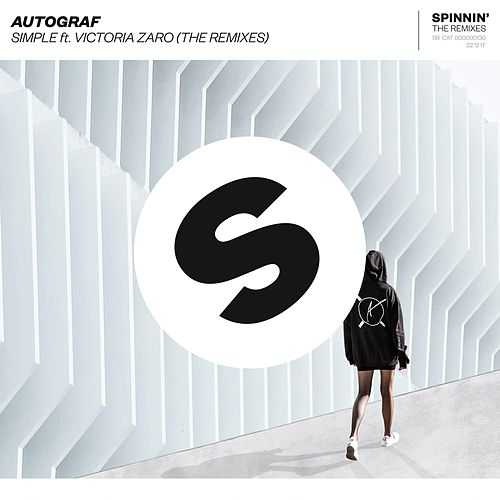 Simple (feat. Victoria Zaro) [The Remixes] by Autograf