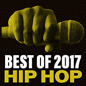 Best Of 2017 Hip Hop di Various Artists