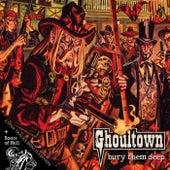 Bury Them Deep (Extended Version) de Ghoultown