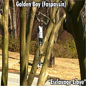 Esclavage Libye by Golden Boy (Fospassin)