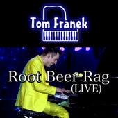 Root Beer Rag by Tom Franek