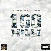 100 Milli von Buffalo Souljah