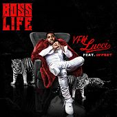 Boss Life (feat. Offset) by YFN Lucci