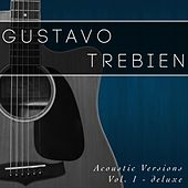 Acoustic Versions, Vol. 1: Deluxe de Gustavo Trebien