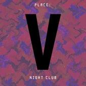 Place Night Club - Single di Various Artists