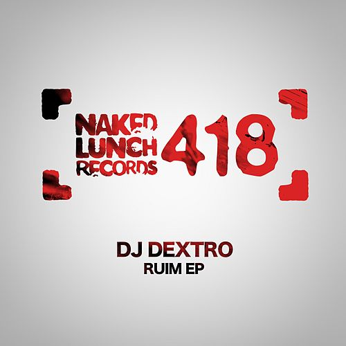 Ruim - Single by DJ Dextro