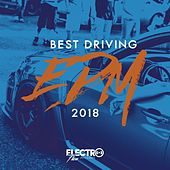 Best Driving EDM 2018 - EP by Various Artists