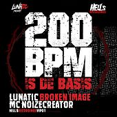 200 BPM is de Basis (feat. Mc Noizecreator) de Lunatic