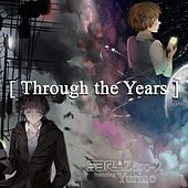 Through the Years (feat. Yurino) by S3rl