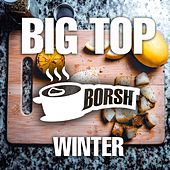 Big Top Winter - EP by Various Artists