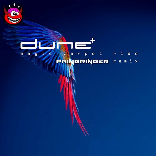 Magic Carpet Ride (Painbringer Remix) by Dune