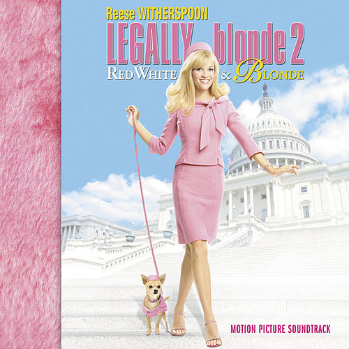 Legally Blonde 2 by Various Artists