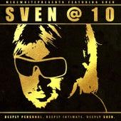 Sven at Ten (feat. Sven) von Mikewhitepresents