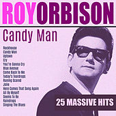 Candy Man de Roy Orbison