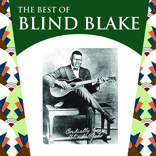 The Best of Blind Blake by Blind Blake