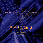 Solid Gold (feat. Michael Dease) by OSU Jazz Orchestra